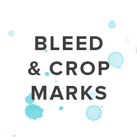 What are Bleed and Crop Marks?