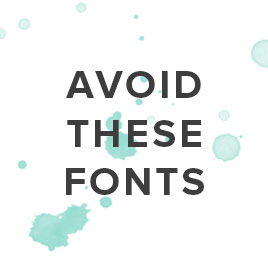 avoid these fonts