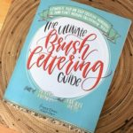 The Ultimate Brush Lettering Guide – Book Review
