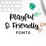 12 Playful and Friendly Fonts